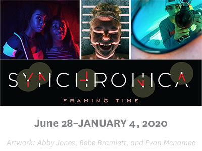Synchronica :: Framing Time, which will run Friday, June 28, 2019 – Saturday, Jan. 4, 2020.